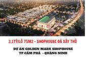 Bảng Gía Dự Án Vincom Shophouse Goldlen Mark Cẩm Phả - Mặt Đường QL18