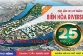 Đất Hiệp Hòa Riverside Biên Hòa chỉ 25tr/m2 vay 70% ck 1% tặng ngay ô tô xe SH 150i