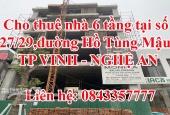 Cho thuê nhà 6 tầng tại  số 27/29, đường HỒ TÙNG MẬU, TP VINH , NGHỆ AN